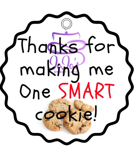photo relating to Thanks for Making Me One Smart Cookie Free Printable named Trainer Appreciation Present Guidelines JoJos Lovable Cakes